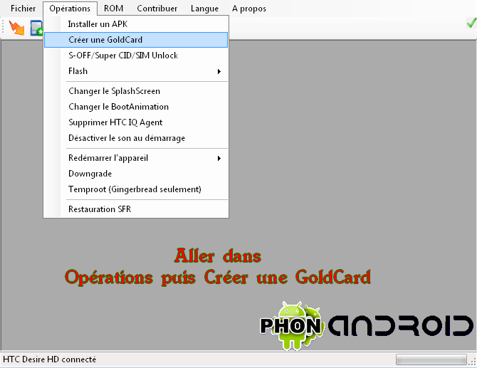 GoldCard Etape1  TUTO VIDEO : Ultimate Multi Tool / GoldCard / Downgrade / S Off / Root et Désimlock HTC