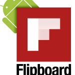 Flipboard maintenant disponible sur le Play Store