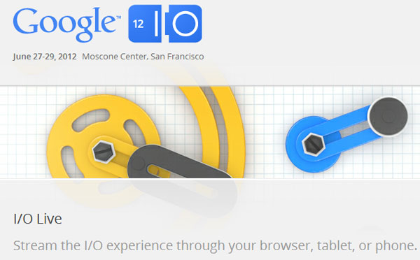 Google IO streaming