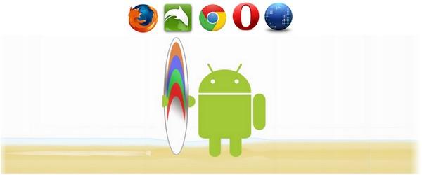Android les navigateurs Internet pour smartphones et tablettes Android