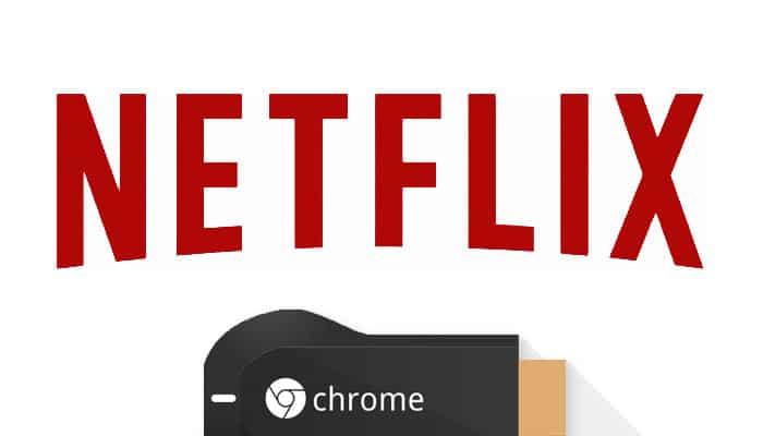 netflixchromecast