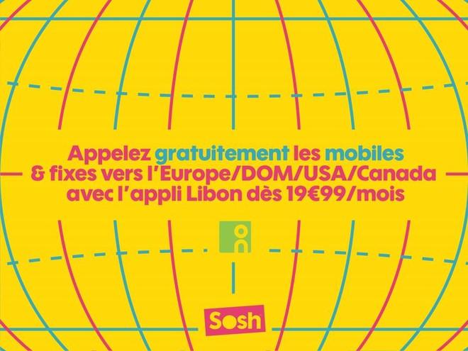 Sosh appels illimités Europe DOM USA avec Libon