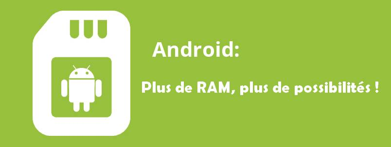 augmenter-ram-android-une