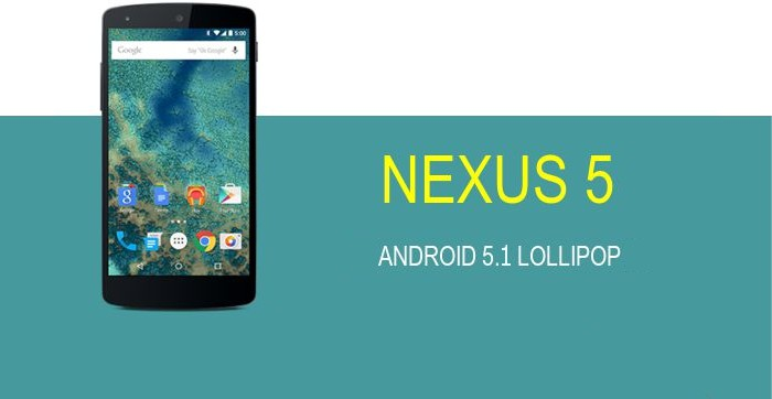 Nexus 5 Android 5.1 Lollipop