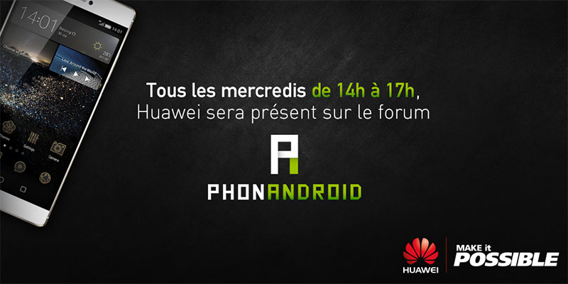huawei repond questions forum phonandroid