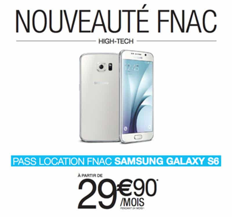 offre fnac location galaxy s6