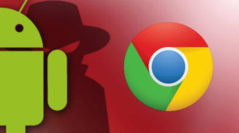 Chrome spyware Android