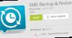 SMS Backup and Restore : comment sauvegarder et restaurer vos SMS sur Android