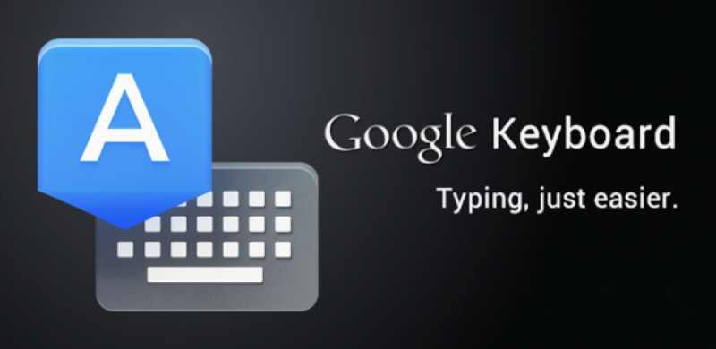 Le Clavier Google pour Android maintenant disponible sur le Google Play !