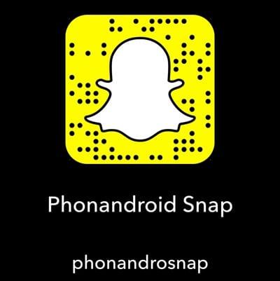 phonandroid snapchat