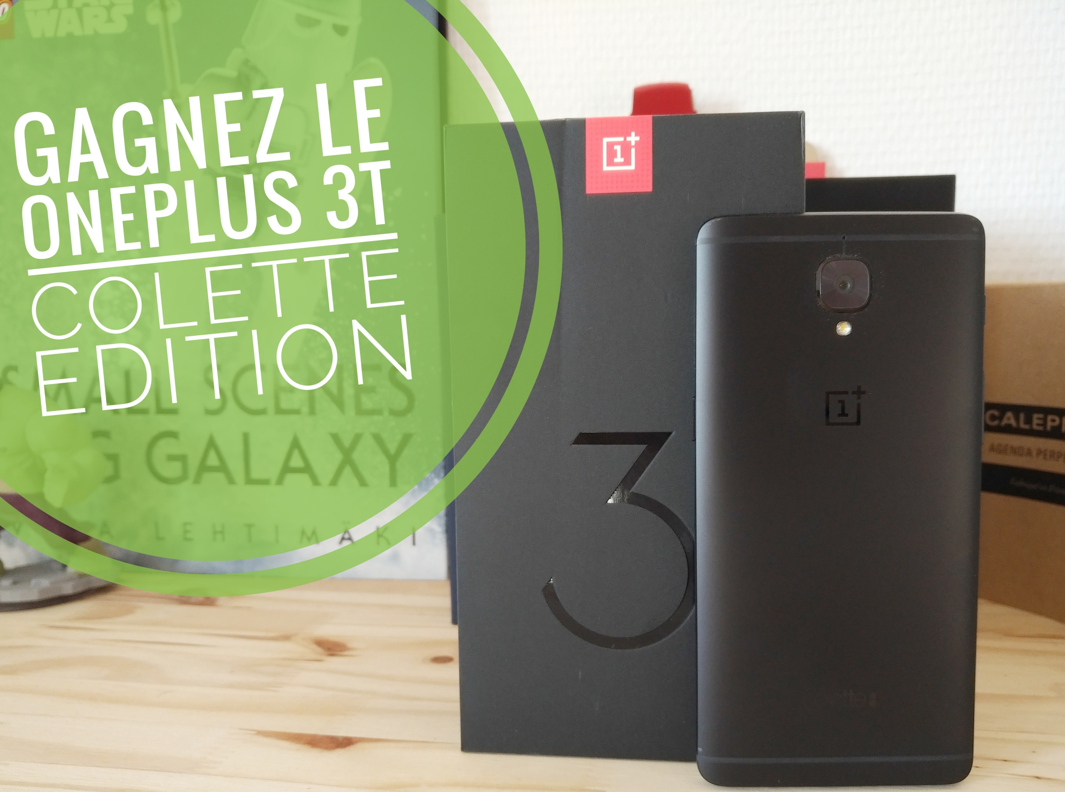 concours oneplus 3t colette edition