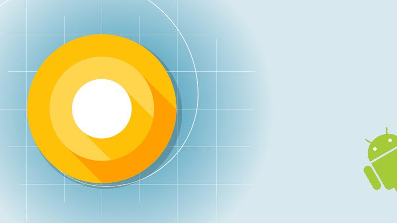 Android O à la Google I/O 2017