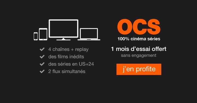 abonnement OCS gratuit pendant 1 mois sans engagement