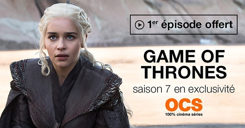 game of thrones episode gratuit ocs