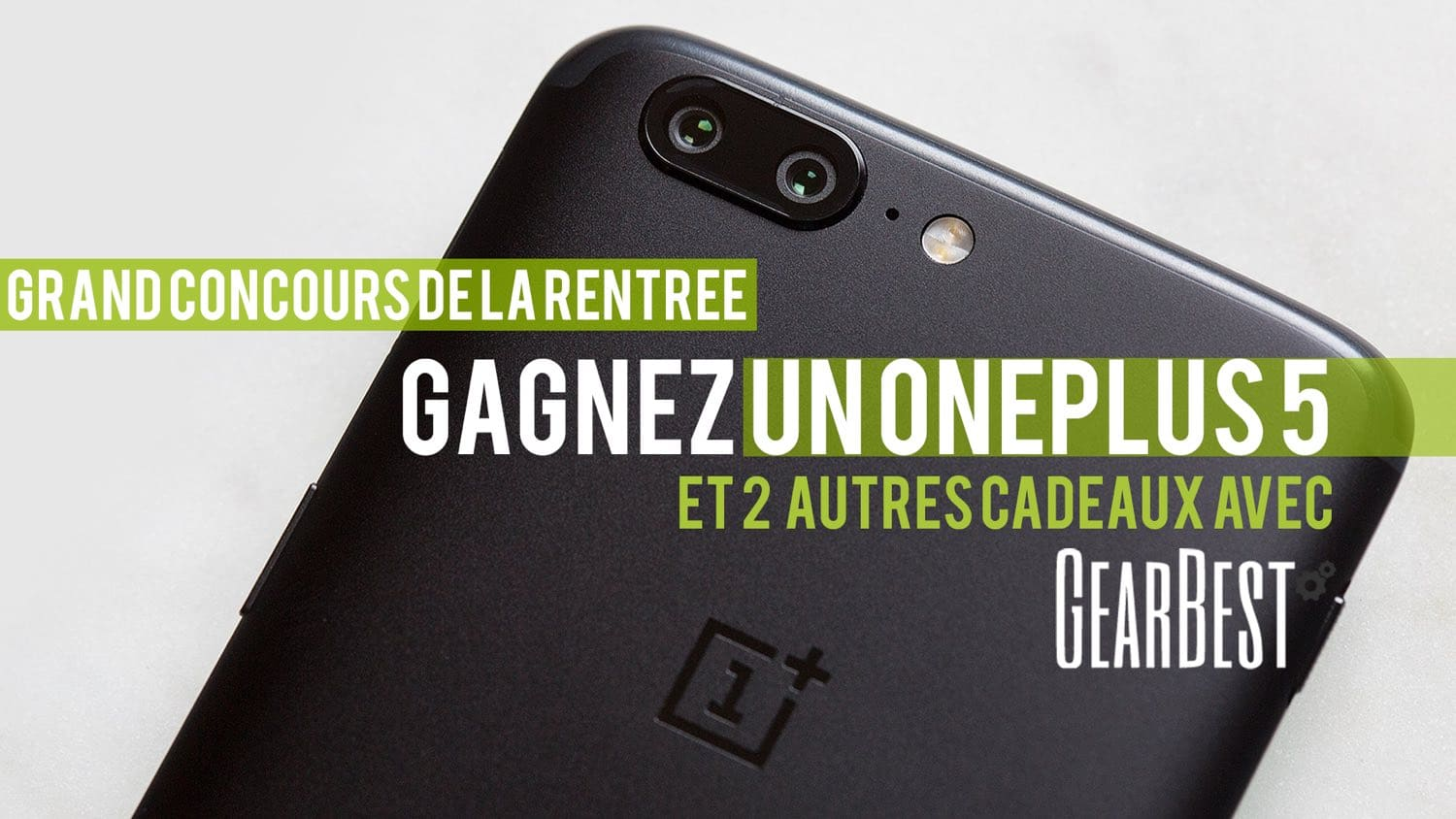 concours gearbest oneplus 5