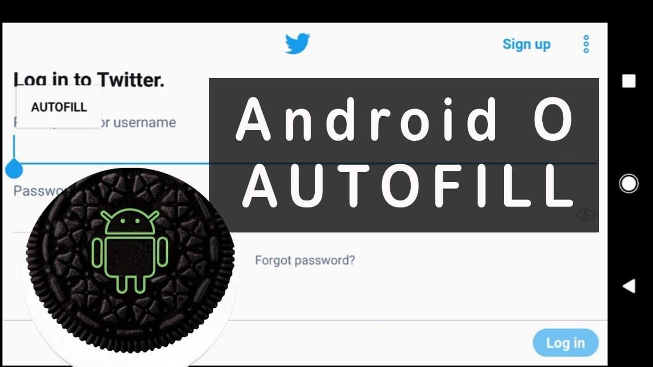 oreo android autofill