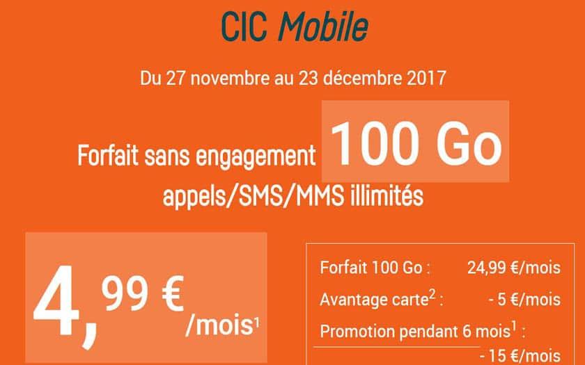 cic mobile forfait 100 go à 4.99 €