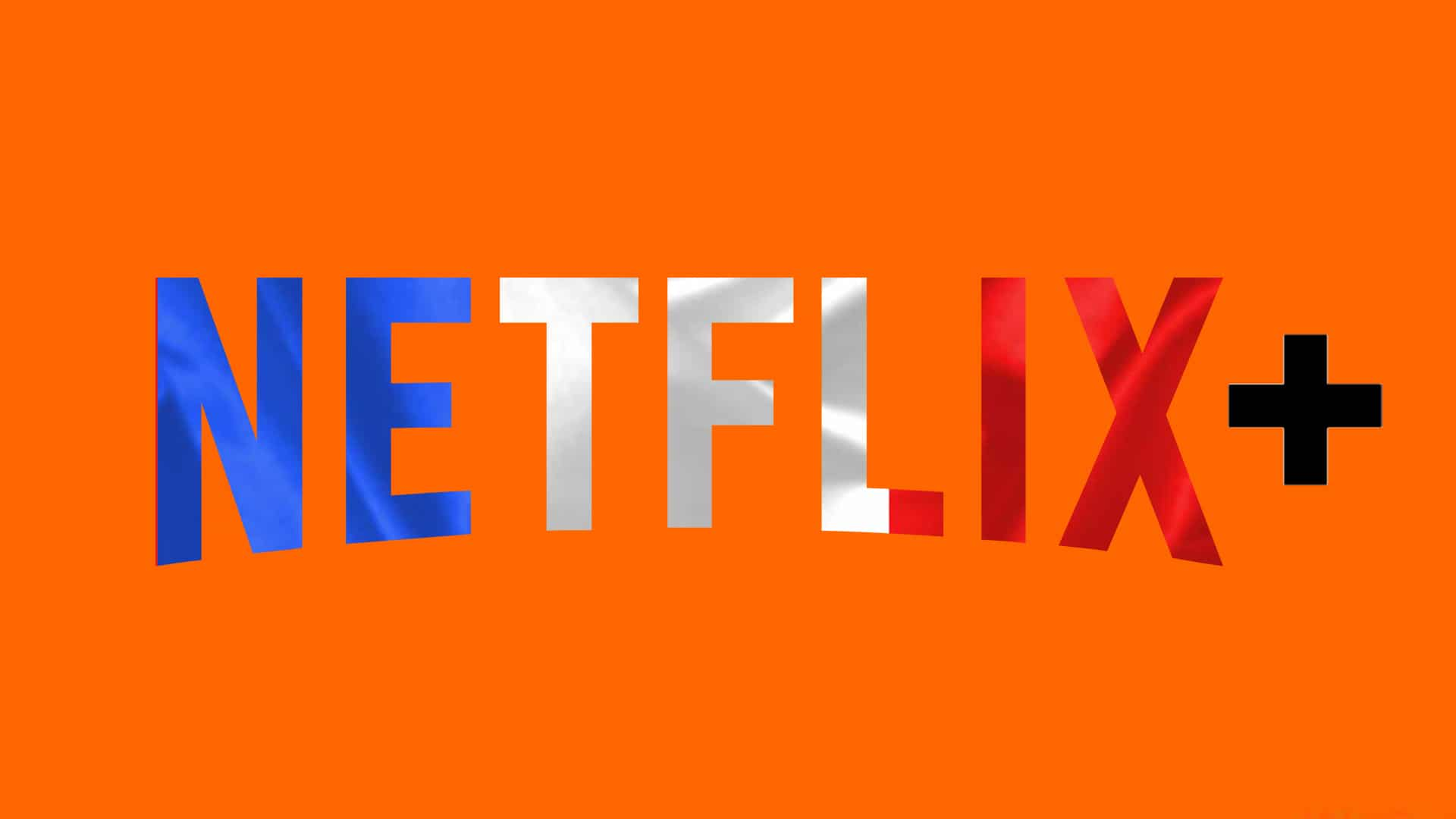 netflix france orange télévisions
