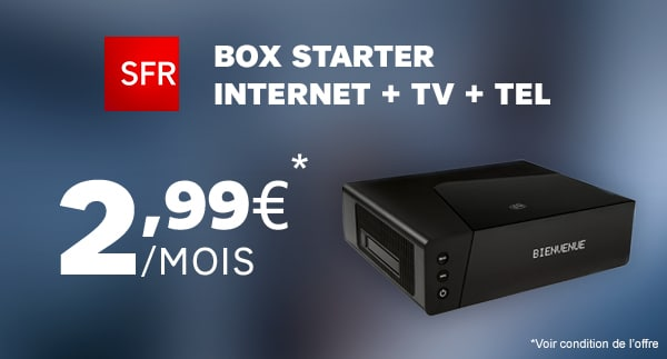 sfr box starter abonnement internet tv t l phone en adsl ou fibre d s mois. Black Bedroom Furniture Sets. Home Design Ideas