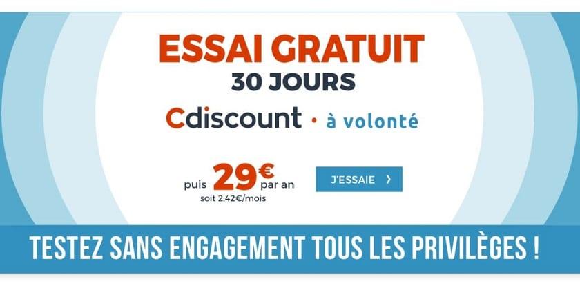 cdiscount a volonte gratuit 30 jours