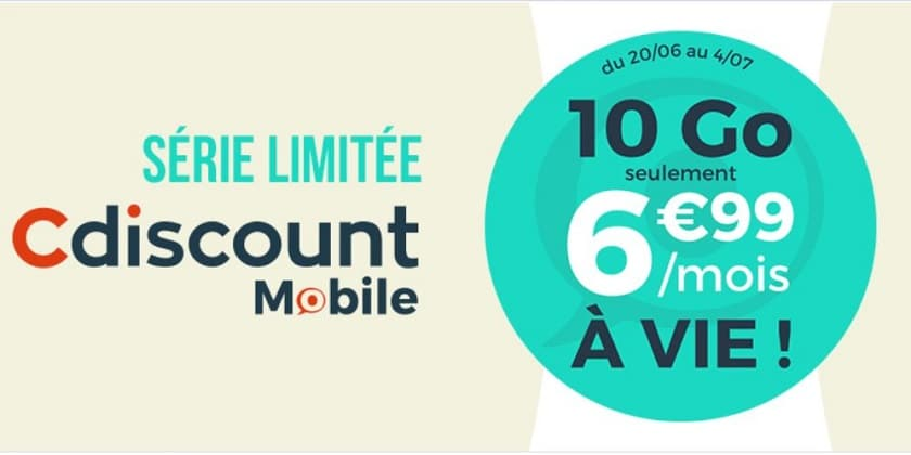 forfait cdiscount mobile 10 Go à 6.99 € / mois à vie