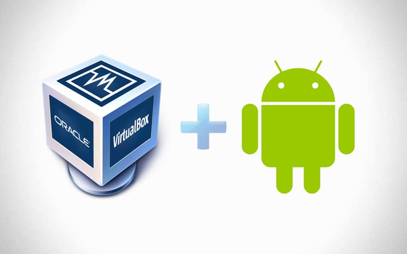 Virtual Box et Android