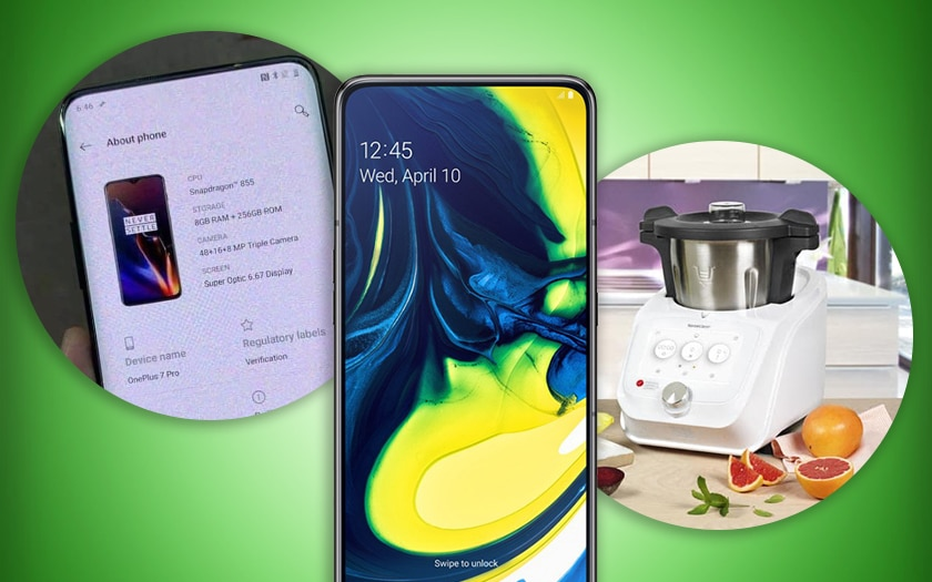 oneplus 7 pro samsung galaxy A80 lidl monsieur cuisine connect