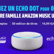 offre amazon music unlimited famille echo dot