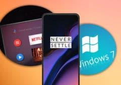 oneplus 7 pro zoom android tv nouveautés windows 7 resiste windows 10