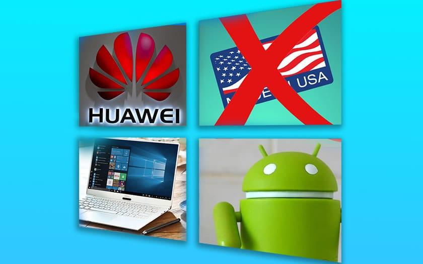 windows 10 bug fournisseurs huawei contournent decret trump ufc que choisir attaque google
