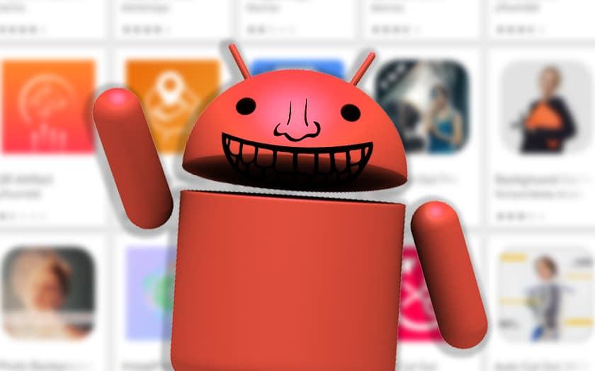 Malware Android : désinstallez d'urgence ces 15 applications du Google Play Store