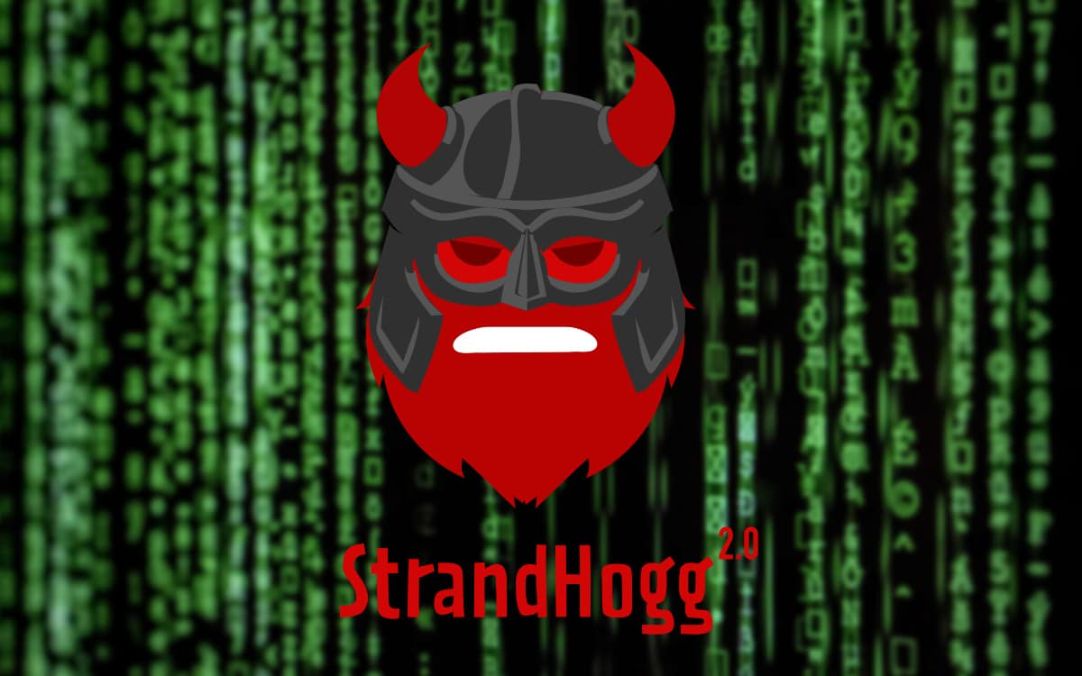 strandhogg deux faille android - this critical flaw allows to spy on all Android devices