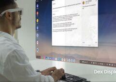 Samsung DeX avec les lunettes de réalité augmentée