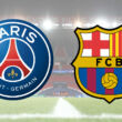 Streaming PSG Barcelone
