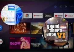 Windows 11 Android TV GTA6