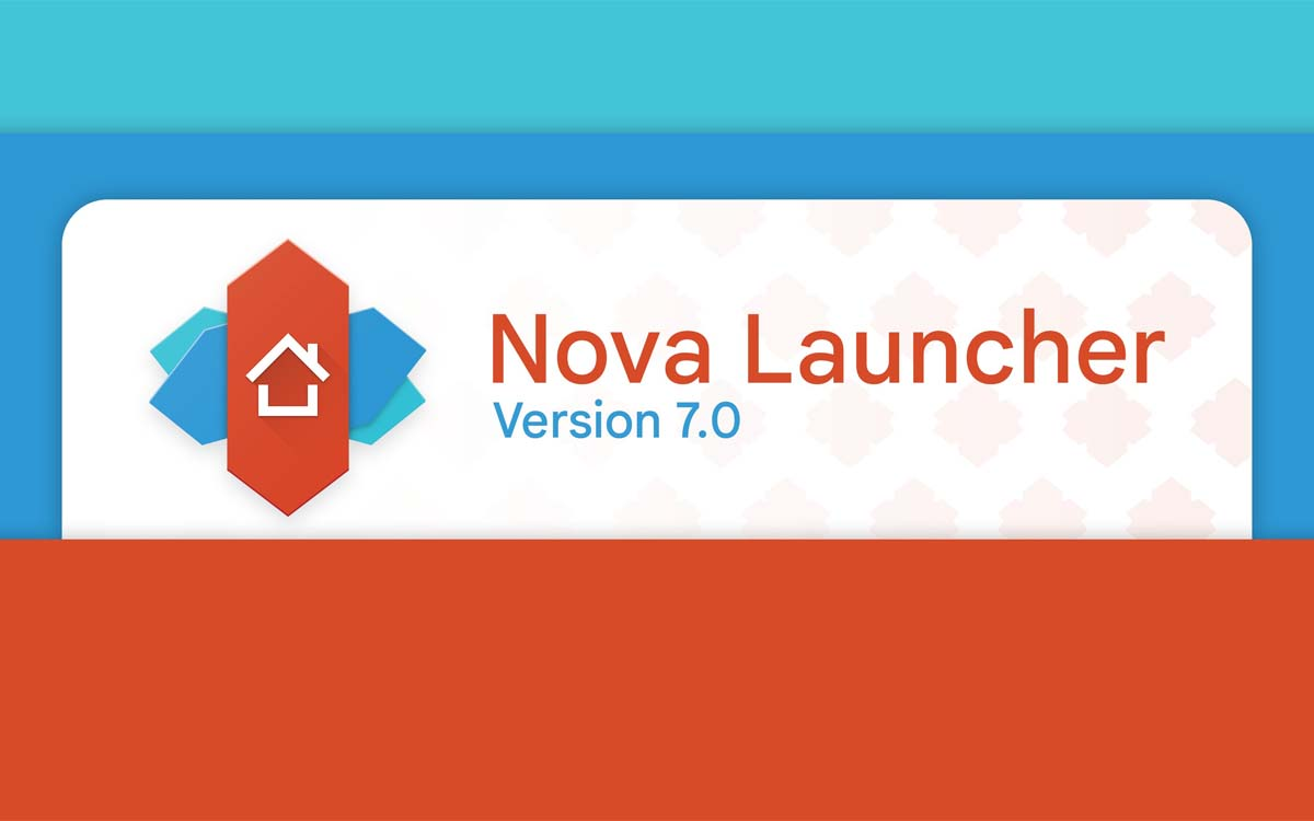 Free Download Latest Stable Nova Launcher 7 APK